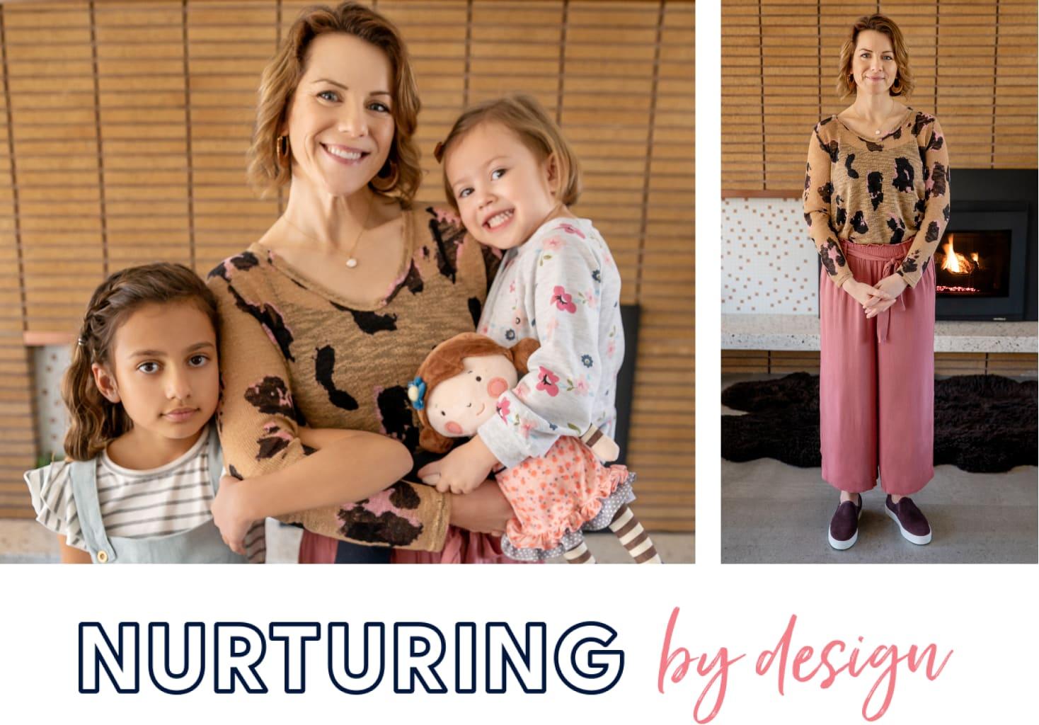 Nurturing by Design