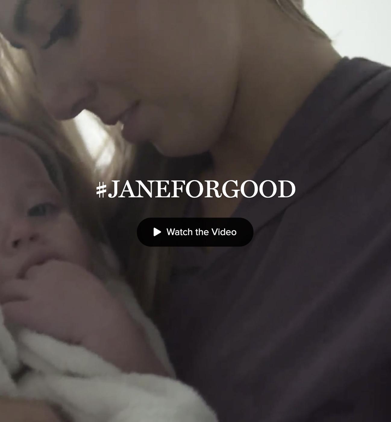 #JaneForGood