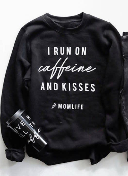 T-shirt I run on caffeine and kisses.